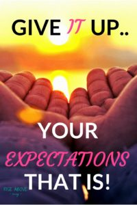 Explaining the several benefits to letting go expectations. And ways to accept and love yourself and others just as they are.